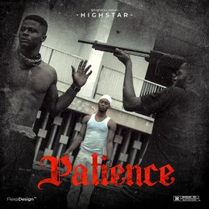 Highstar-Patience Freestyle