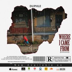 Duphle-Where I came from