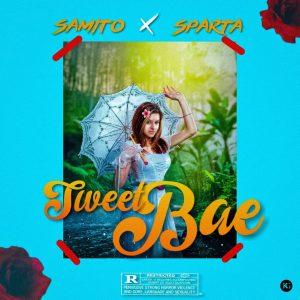 Samito x Sparta-Sweet Babe