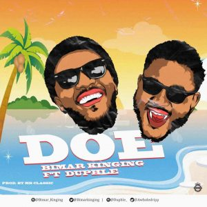 Bimar Kinging ft Duphle-Doe